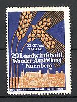 Reklamemarke Nürnberg, 29. Landwirtschaftl. Wander-Ausstellung 1922, Ortspanorama und Getreideähre | in good condition