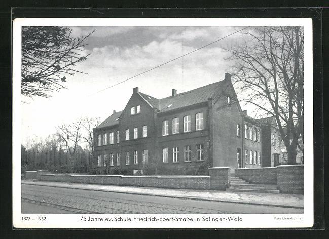old postcard: AK Solingen-Wald, 75 Jahre evangelische Schule Friedrich-Ebert-Straße